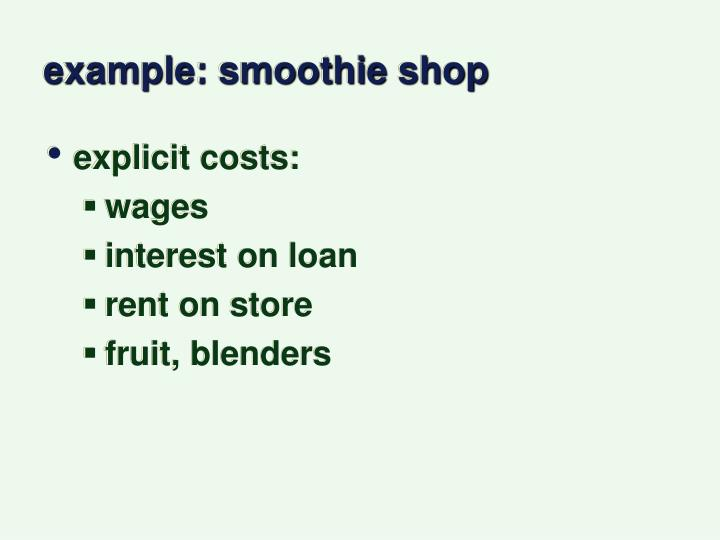 example: smoothie shop