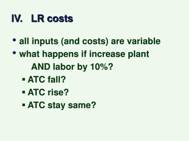 IV.   LR costs