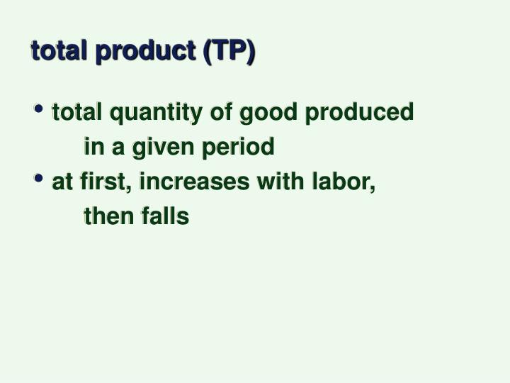 total product (TP)