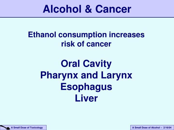 Alcohol & Cancer