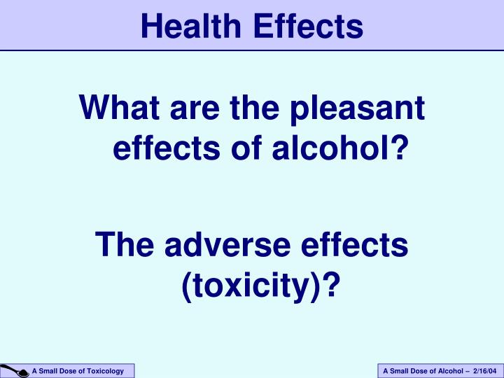 What are the pleasant effects of alcohol?