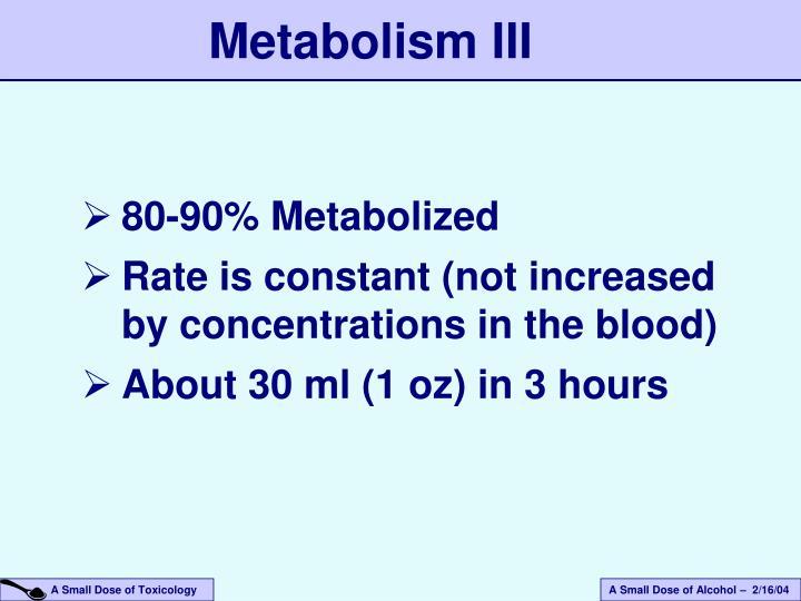 Metabolism III