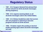 regulatory status