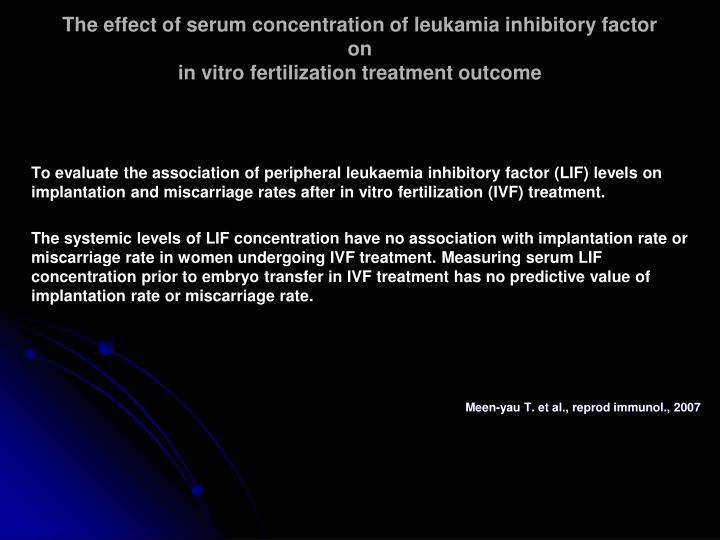 The effect of serum concentration of leukamia inhibitory factor on