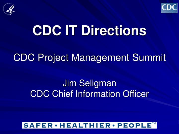 CDC IT Directions