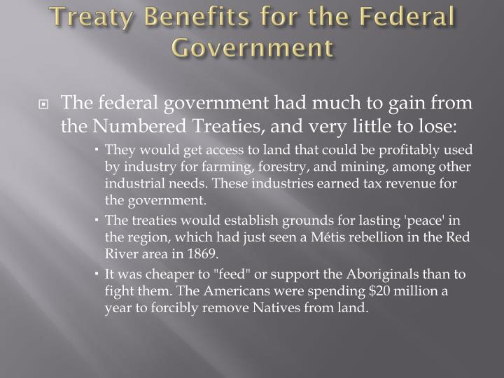 Treaty benefits for the federal government