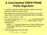 a cost optimal erew pram prefix algorithm