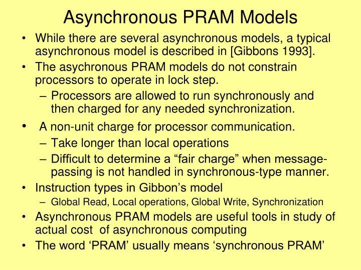 Asynchronous PRAM Models