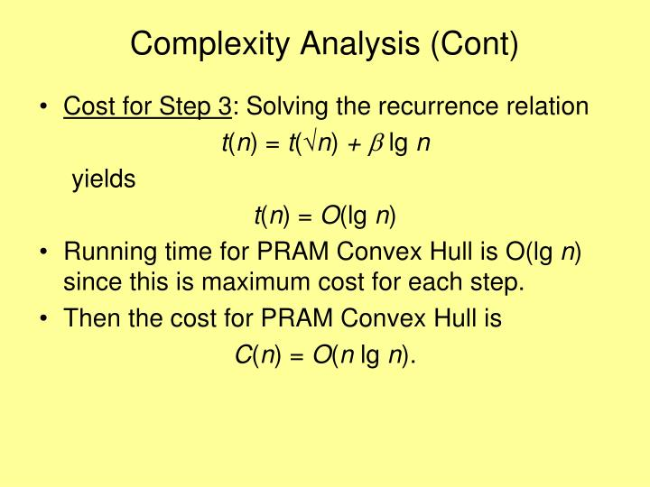 Complexity Analysis (Cont)
