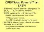 crew more powerful than erew