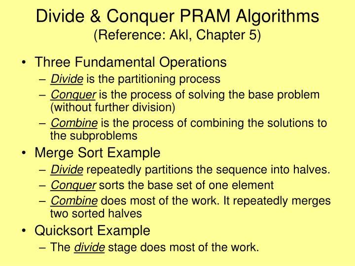 Divide & Conquer PRAM Algorithms