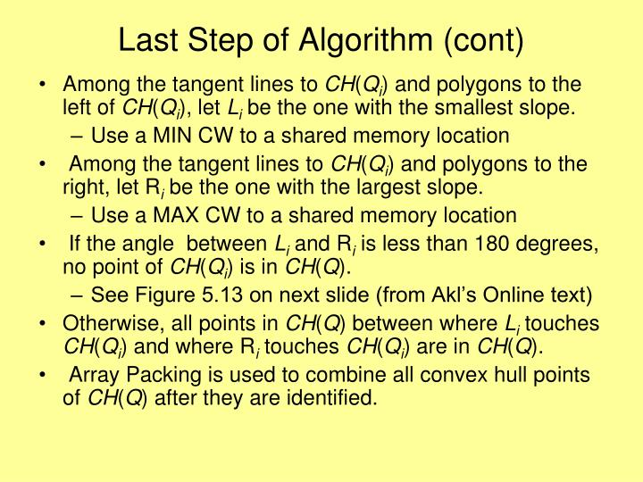 Last Step of Algorithm (cont)