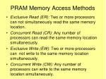 pram memory access methods