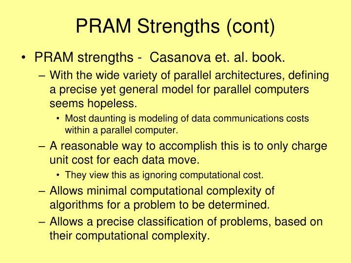 PRAM Strengths (cont)