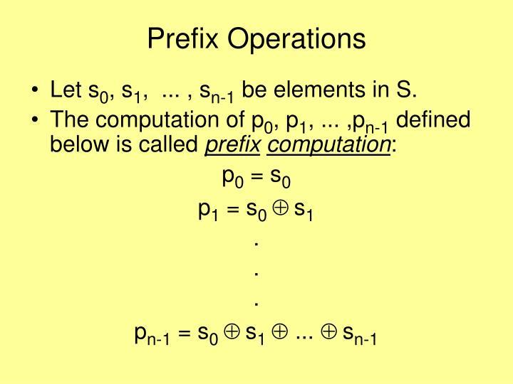 Prefix Operations