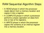 ram sequential algorithm steps