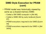 simd style execution for pram cont