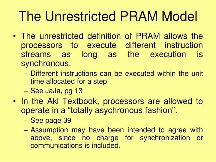 The Unrestricted PRAM Model
