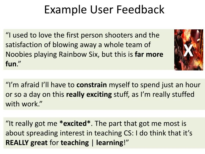 Example User Feedback