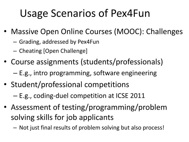 Usage Scenarios of Pex