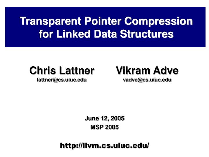 Transparent pointer compression for linked data structures