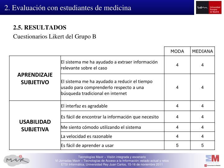 2. Evaluación con estudiantes de medicina