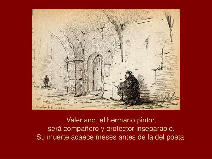 Valeriano, el hermano pintor,