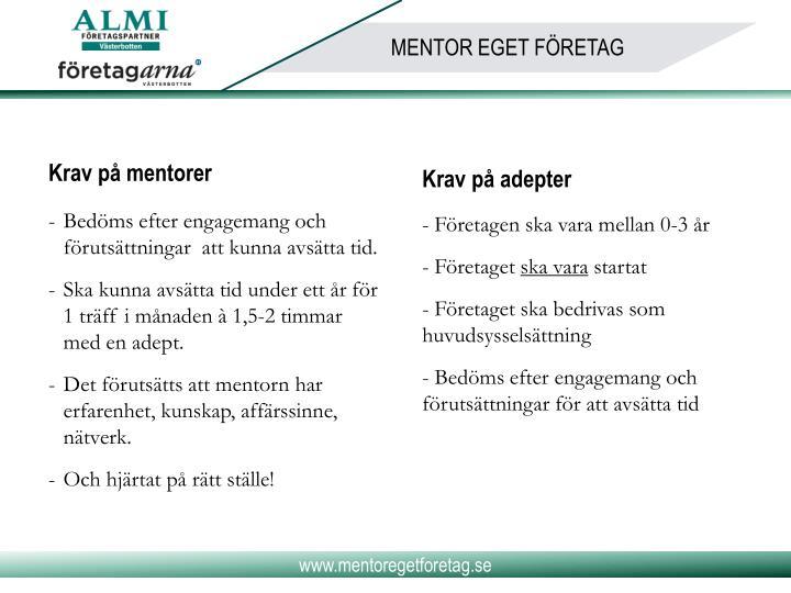 Krav på mentorer