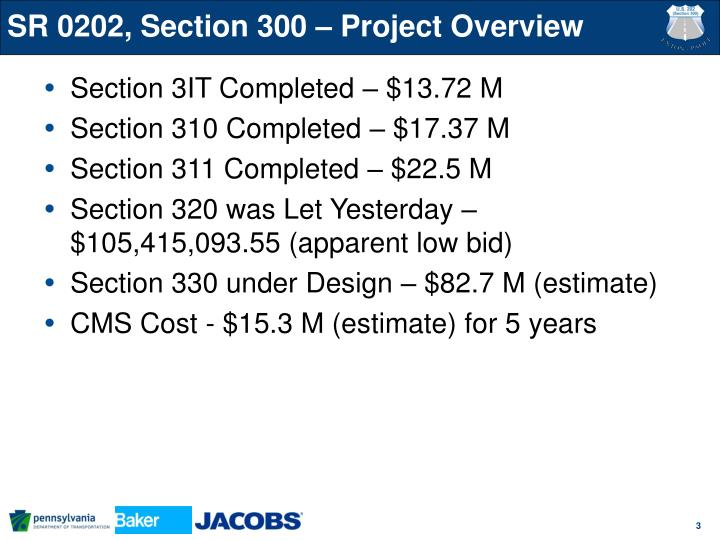 SR 0202, Section 300 – Project Overview