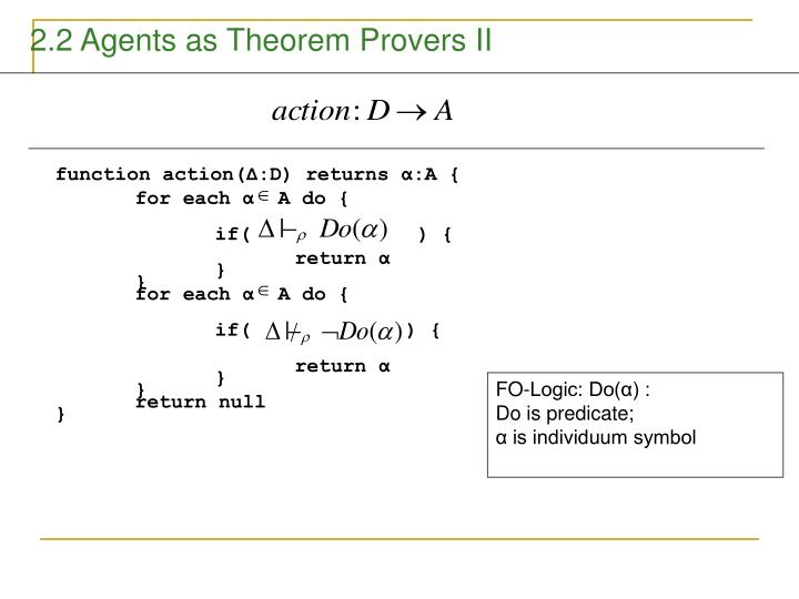 2.2 Agents as Theorem Provers II