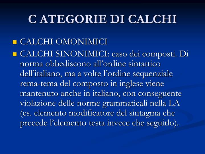 C ATEGORIE DI CALCHI