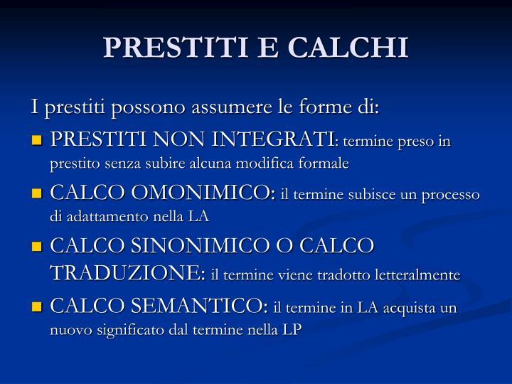 PRESTITI E CALCHI