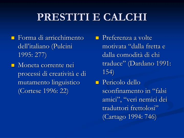 Forma di arricchimento dell'italiano (Pulcini 1995: 277)