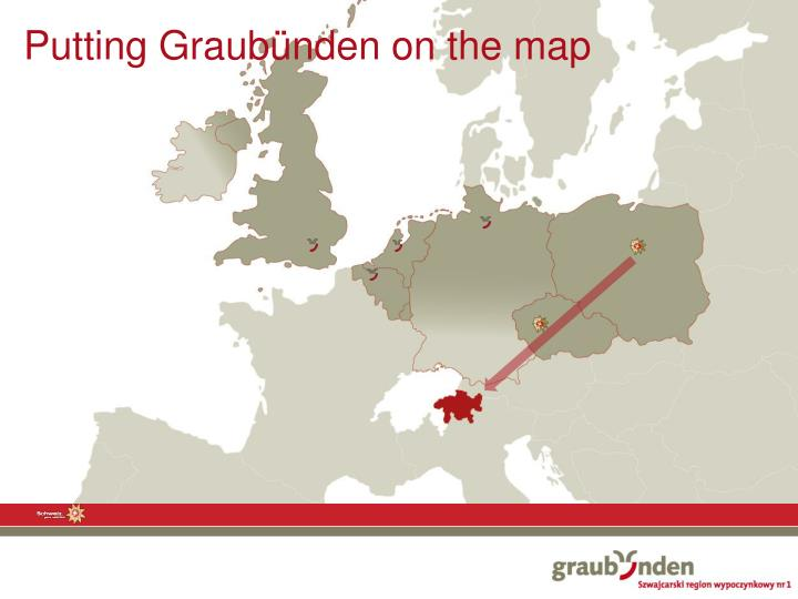 Putting Graubünden on the map