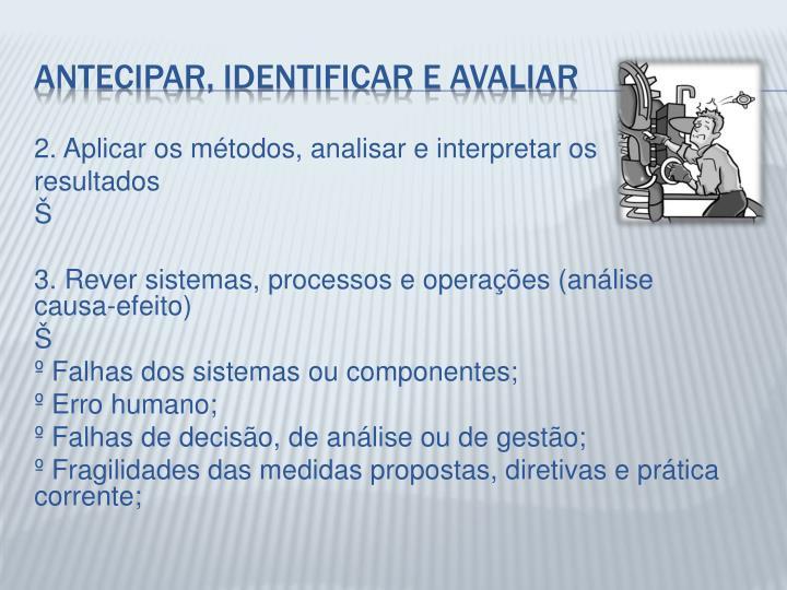 2. Aplicar os métodos, analisar e interpretar os