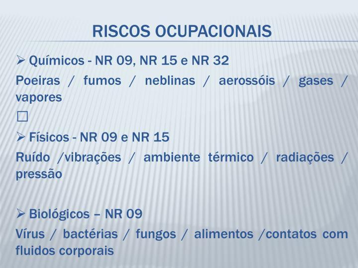 Químicos - NR 09, NR 15 e NR 32