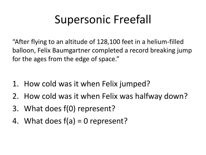Supersonic freefall