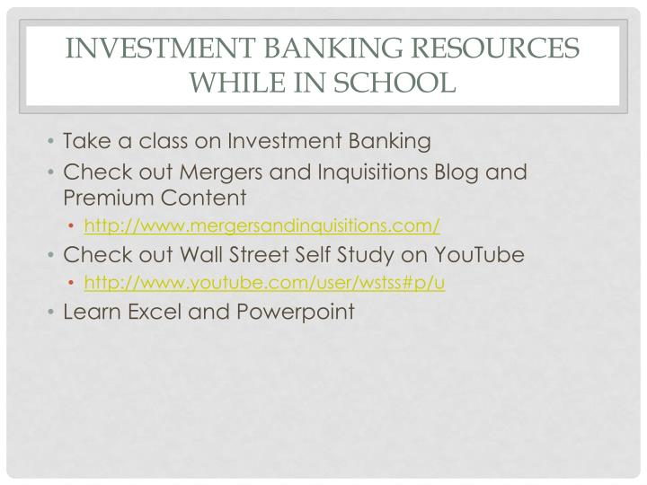 Investment Banking Resources While in School