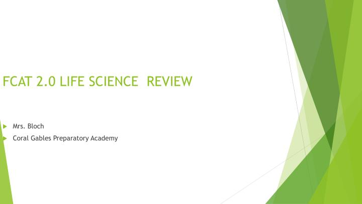 Fcat 2 0 life science review