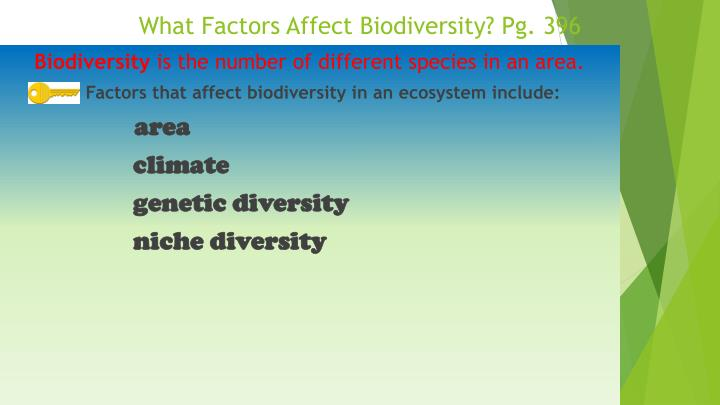 What Factors Affect Biodiversity? Pg. 396