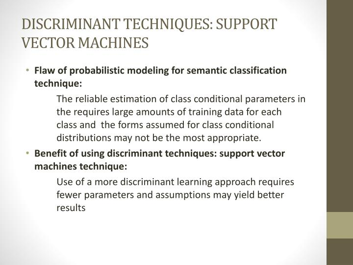 DISCRIMINANT TECHNIQUES: SUPPORT VECTOR MACHINES