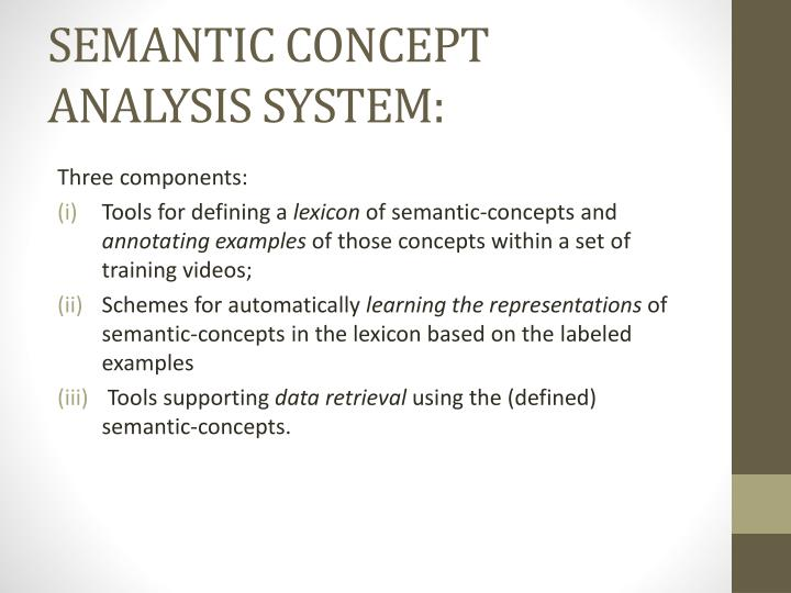 SEMANTIC CONCEPT ANALYSIS SYSTEM: