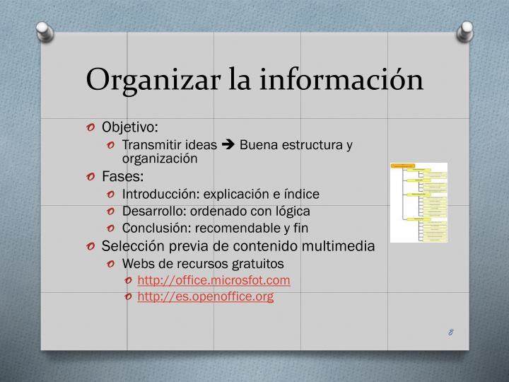 Organizar la información