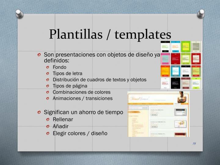 Plantillas /