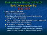 environmental history of the us early conservation era 1832 1870