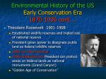 environmental history of the us early conservation era 1870 1930 cont