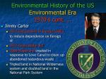 environmental history of the us environmental era 1970 s cont