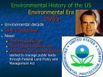 environmental history of the us environmental era 1970 s