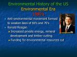 environmental history of the us environmental era 1980 s