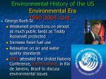 environmental history of the us environmental era 1990 2004 cont